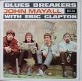 John Mayall With Eric Clapton ジョン・メイオール・ウィズ・エリック・クラプトン / Blues Breakers ブルース・ブレイカーズ