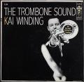 Kai Winding カイ・ワインディング / The Trombone Sound