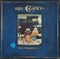 Eric Clapton エリック・クラプトン / No Reason To Cry
