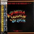 Al Di Meola, John McLaughlin, Paco De Lucia / Friday Night In San Francisco スーパー・ギター・トリオ・ライヴ