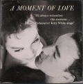 Kitty White キティ・ホワイト / A Moment Of Love