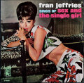 Fran Jeffries フラン・ジェフリーズ / Fran Jeffries Sings Of Sex And The Single Girl
