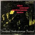 Oscar Peterson Trio オスカー・ピーターソン / At The Stratford Shakespearean Festival