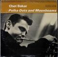 Chet Baker チェット・ベイカー / Polka Dots And Moonbeams ポルカ・ドッツ・アンド・ムーンビームス