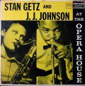 Stan Getz And J.J. Johnson スタン・ゲッツ & J.J.ジョンソン  / At The Opera House アット・ジ・オペラハウス