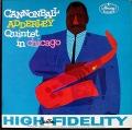Cannonball Adderley Quintet キャノンボール・アダレイ / In Chicago イン・シカゴ