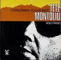 Tete Montoliu テテ・モントリュー / Catalonian Folksongs