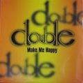 "Double ダブル / Make Me Happy メイク・ミー・ハッピー 12"""