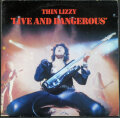 Thin Lizzy シン・リジー / Live And Dangerous