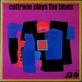 John Coltrane ジョン・コルトレーン / Coltrane Plays The Blues プレイズ・ザ・ブルース