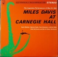 Miles Davis マイルス・デイビス / Miles Davis At Carnegie Hall