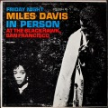 Miles Davis マイルス・デイビス / In Person, Friday Night At The Blackhawk, San Francisco, Vol. 1