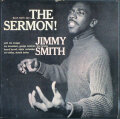 Jimmy Smith ジミー・スミス / The Sermon!