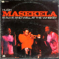 Hugh Masekela ヒュー・マセケラ / Is Alive And Well At The Whiskey
