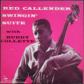 Red Callender With Buddy Collette レッド・カレンダー / Swingin' Suite