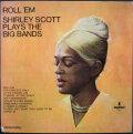 Shirley Scott シャーリー・スコット / Roll 'Em: Shirley Scott Plays The Big Bands