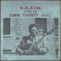 B.B. King B.B.キング / Live In Cook County Jail