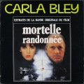 Carla Bley カーラ・ブレイ / Mortelle Randonnee OST 仏盤