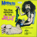 Frank Zappa /Mothers Of Invention フランク・ザッパ / 'Tis The Season To Be Jelly