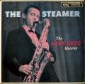 Stan Getz Quartet スタン・ゲッツ / The Steamer ザ・スティーマー