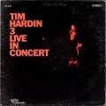 Tim Hardin ティム・ハーディン / Tim Hardin 3 Live In Concert