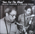 Frank Foster + Frank Wess フランク・フォスター&フランク・ウェス / Two For The Blues   未開封
