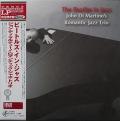 John Di Martino's Romantic Jazz Trio ジョン・ディ・マルティーノ / The Beatles In Jazz ビートルズ・イン・ジャズ