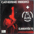 Catherine Ribeiro + Alpes カトリーヌ・リベロ / Libertes ?