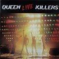 Queen クイーン / Live Killers ライヴ・キラーズ UK盤