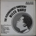 Miles Davis マイルス・デイビス / The Persuasively Coherent Miles Davis
