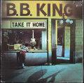 B.B. King B.B.キング / Take It Home   UK盤