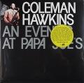 Coleman Hawkins コールマン・ホーキンス / An Evening At Papa Joe's 未開封重量盤