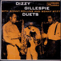 Dizzy Gillespie With Sonny Rollins & Sonny Stitt ディジー・ガレスピー・ウィズ・ソニー・ロリンズ & ソニー・スティット / Duets