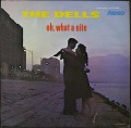 Dells デルズ / Oh, What A Nite