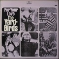 Yardbirds ヤードバーズ / For Your Love  JP盤
