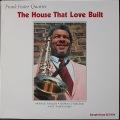Frank Foster Quartet フランク・フォスター / The House That Love Built
