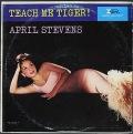 April Stevens エイプリル・スティーブンス / Teach Me Tiger