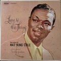 Nat King Cole ナット・キング・コール / Love Is The Thing