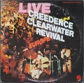 Creedence Clearwater Revival(CCR) / Live In Europe