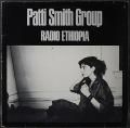 Patti Smith Group パティ・スミス / Radio Ethiopia ラジオ・エチオピア