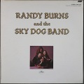 Randy Burns ランディ・バーンズ / Randy Burns And The Sky Dog Band
