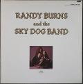 Randy Burns ランディ・バーンズ / Randy Burns And The Sky Dog Band