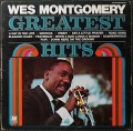 Wes Montgomery ウエス・モンゴメリー / Greatest Hits