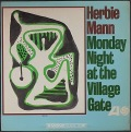 Herbie Mannハービー・マン / Monday Night At The Village Gate