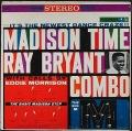 Ray Bryant Combo レイ・ブライアント / Madison Time