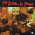 El Chicano エル・チカーノ / Viva Tirado
