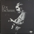 Roy Buchanan ロイ・ブキャナン / Roy Buchanan