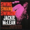 Jackie McLean ジャッキー・マクリーン / Swing, Swang, Swingin' スイング・スワング・スインギン
