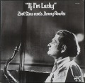 Zoot Sims Meets Jimmy Rowles ズート・シムズ / If I'm Lucky イフ・アイム・ラッキー