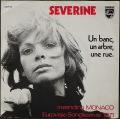 Severine セヴェリーヌ / Un Banc, Un Arbre, Une Rue